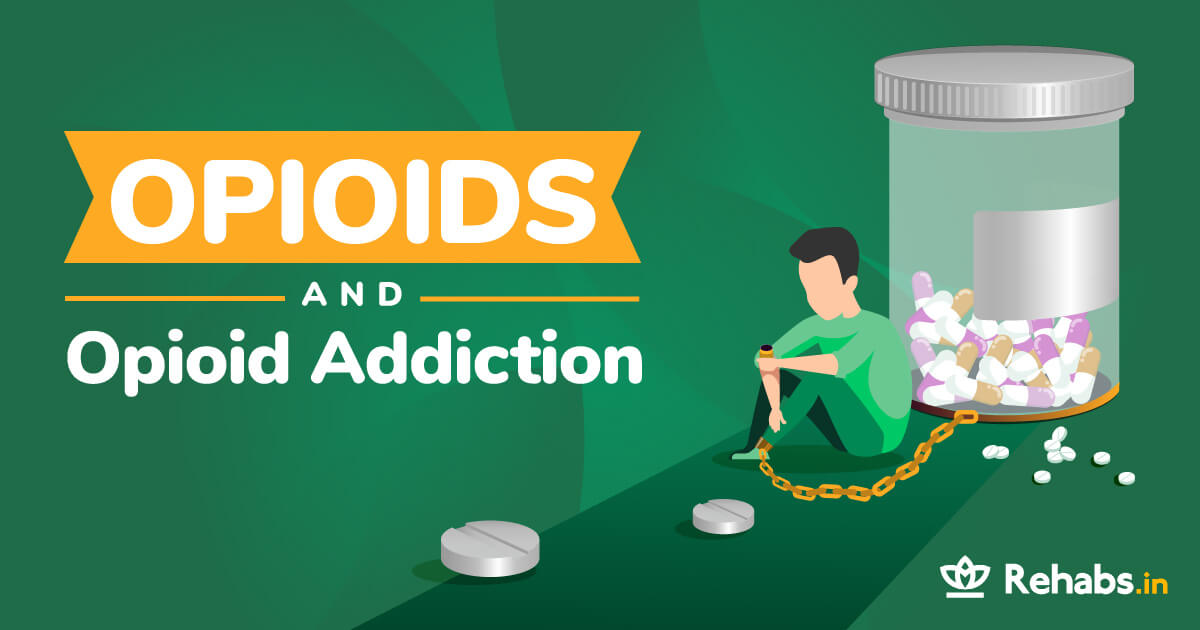 Opioids and Opioid Addiction