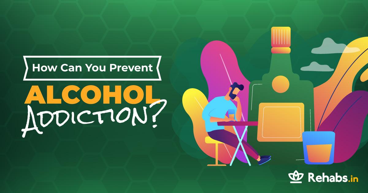 prevent alcohol addiction
