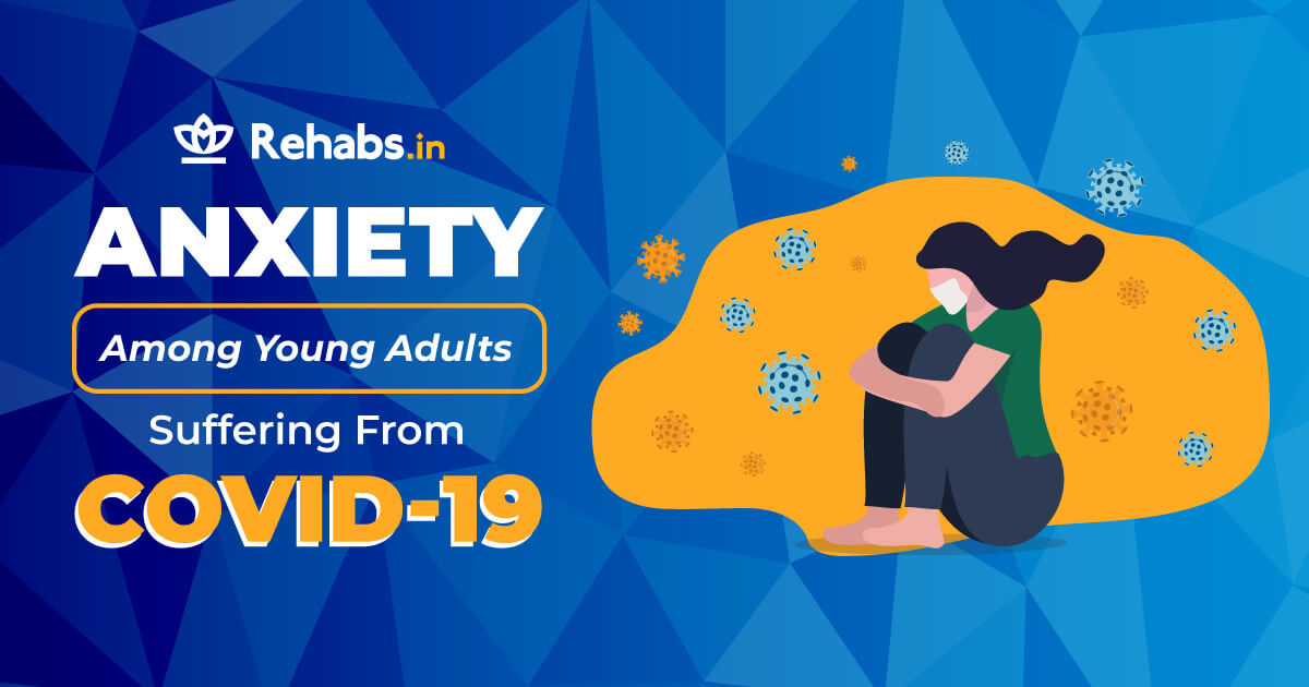 Anxiety Among Young Adults Suffering From Covid-19