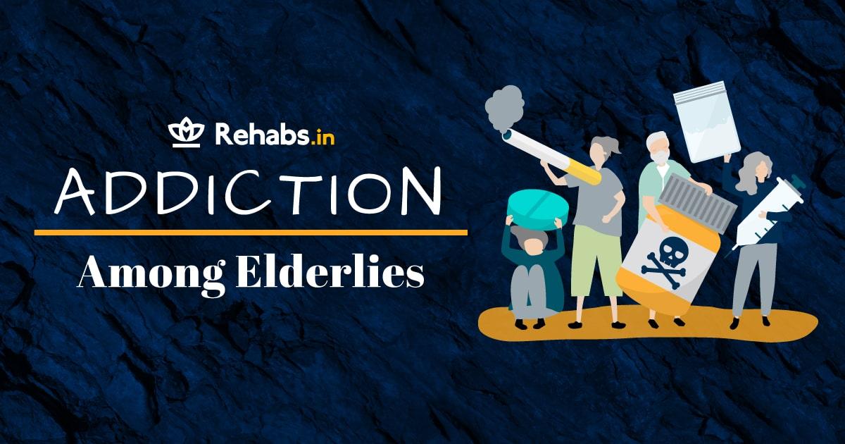 addiction among elderlies
