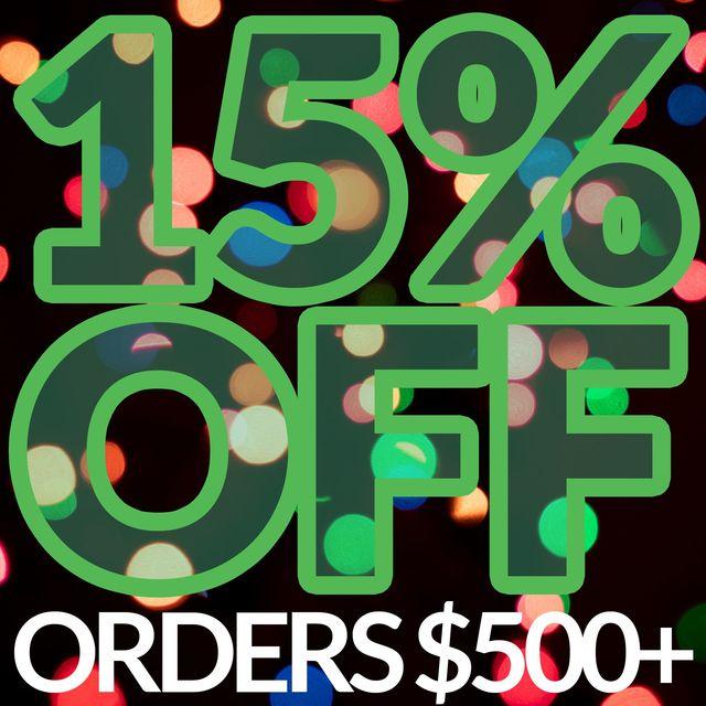 15% OFF ORDERS $500+ (code: BF15) - Custom (BF15)