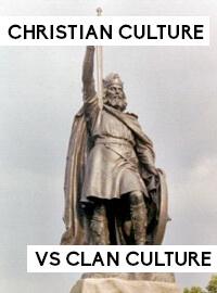 Christian Culture vs. Clan Culture