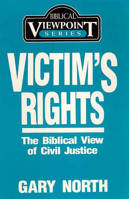 Victim's Rights: The Biblical View of Civil Justice