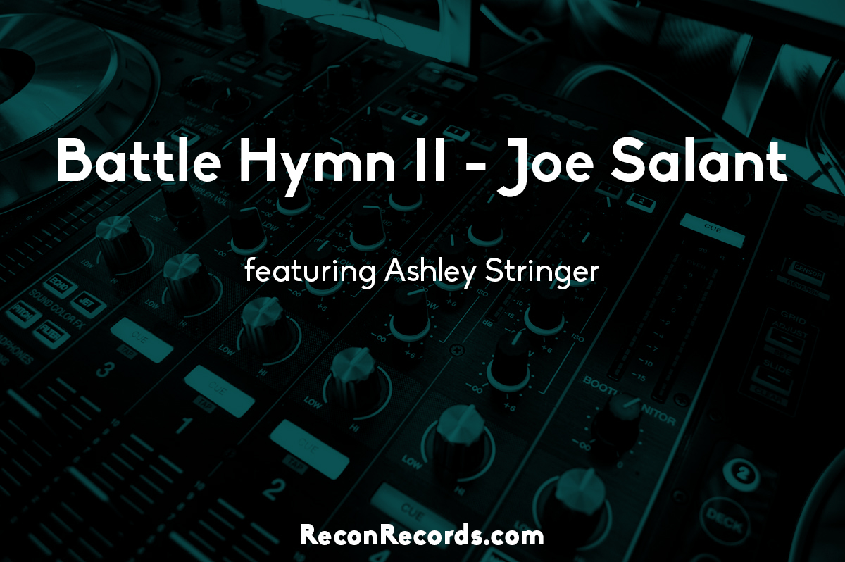 Battle Hymn II – Joe Salant