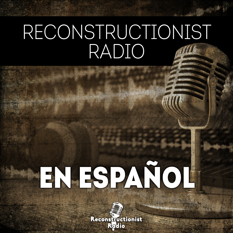 Reconstructionist Radio en Español 1