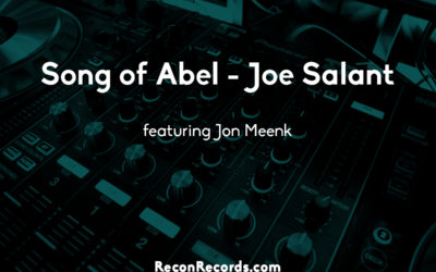 Song of Abel – Joe Salant, feat. Jon Meenk