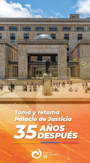 Toma del Palacio de Justicia: 35 años después