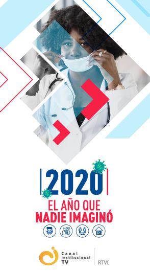 2020: el año que nadie imaginó