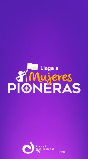 200 años de Mujeres Pioneras