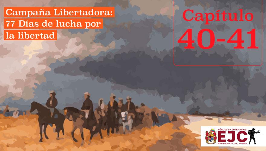 El Ejército libertador marcha a Pisba