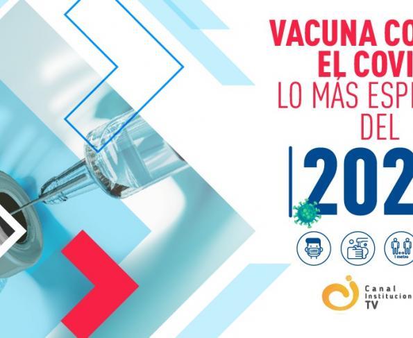Vacuna covid-19: Lo más esperado del 2021 en Colombia