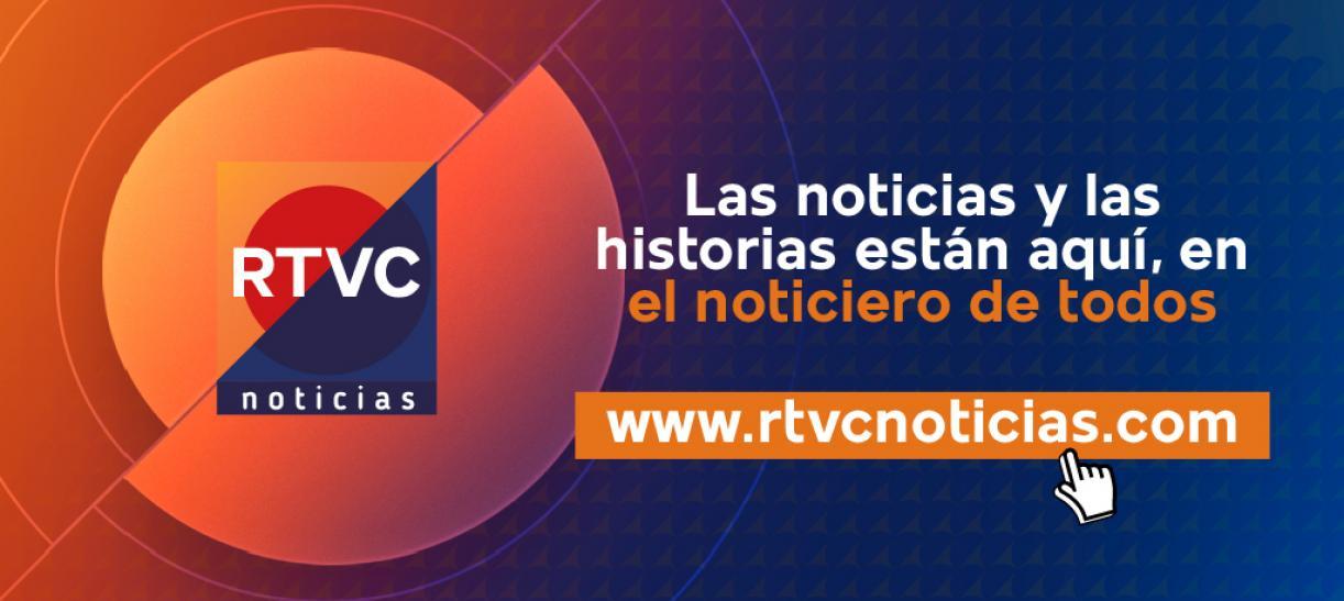 RTVC Noticias: el noticiero de todos