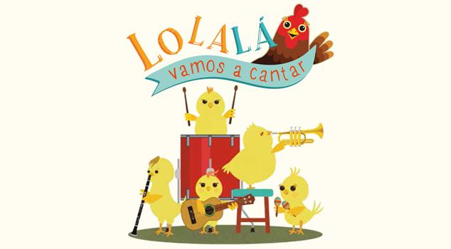Series musicales para niños: Lolalá, vamos a cantar