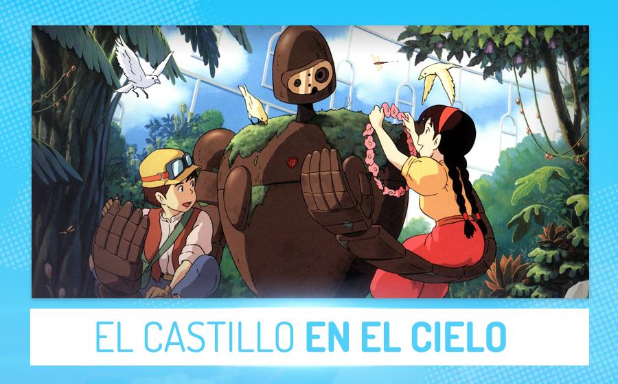 Películas de anime - Castillo en el cielo (Hayao Miyazaki)