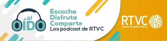 Los podcasts de RTVC
