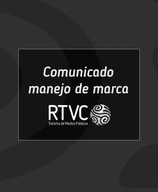 Comunicado Marca - Señal Colombia