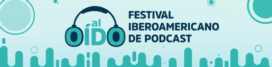 Festivall Iberoamericano de Podcast