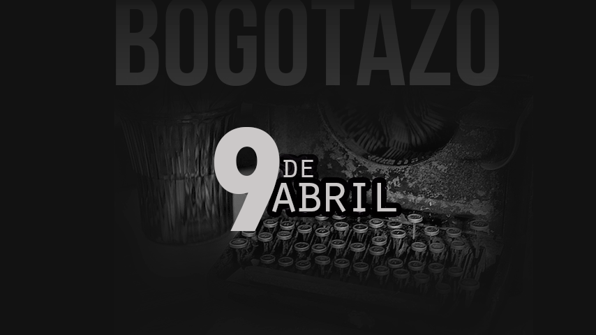 Bogotazo RTVC prensa abril