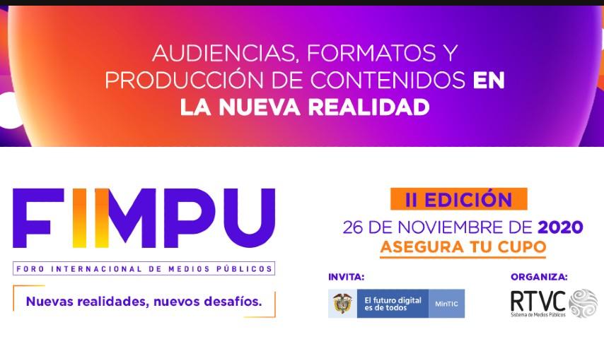 Invitación Foro Internacional de Medios Públicos Nuevas realidades, nuevos desafíos FIMPU 2020