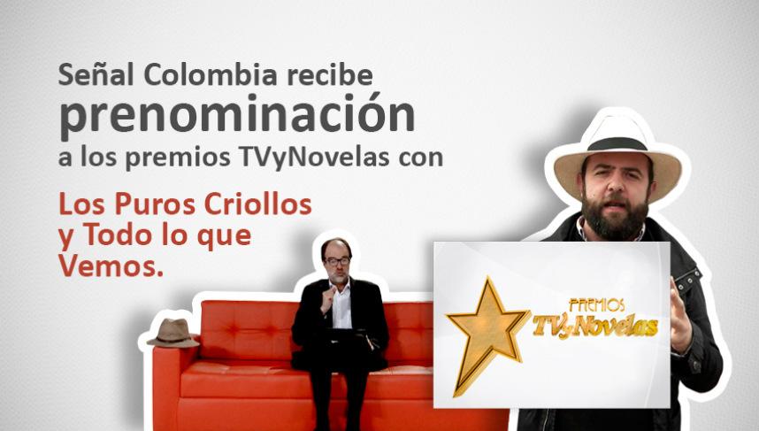 Prenominados de Señal Colombia a los Premios TVyNovelas