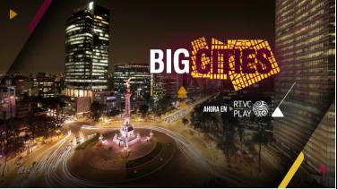 Big cities en RTVCPlay