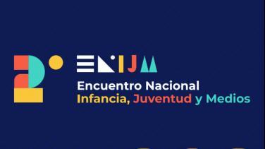 Encuentro Nacional de Infancia, Juventud y Medios