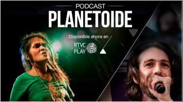 Planetoide podcast Radio Nacional de Colombia