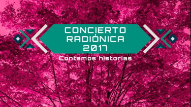 Concierto Radiónica 2017
