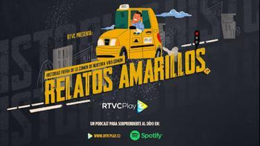 Relatos amarillos, podcast de RTVCPlay