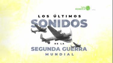 Sonidos Segunda Guerra Mundial