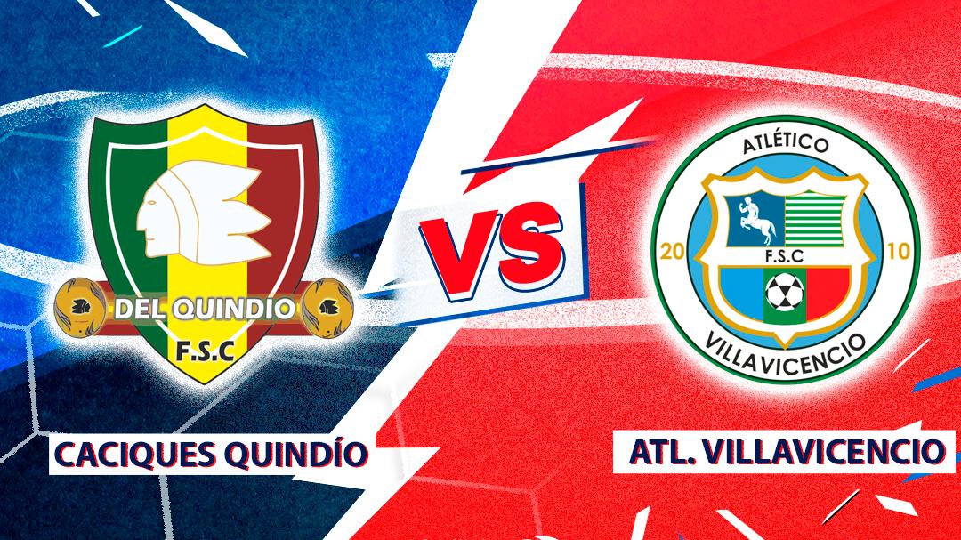 Mira en vivo el duelo de Caciques del Quindío Vs. Atlético Villavicencio
