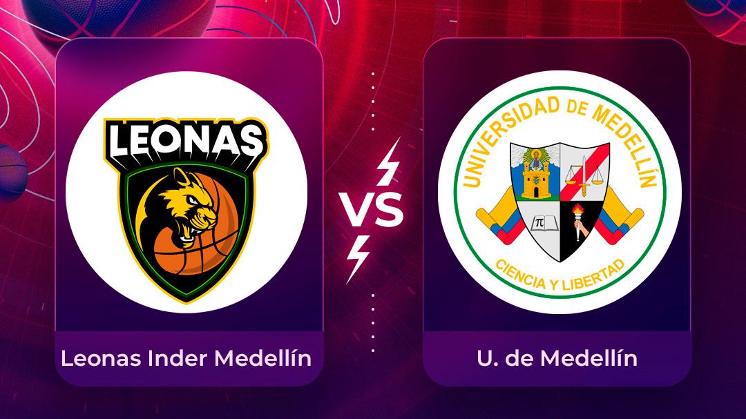 Mira en vivo el partido Leonas Inder Medellín Vs Universidad de Medellín por la Liga Superior de Baloncesto Femenino 2020