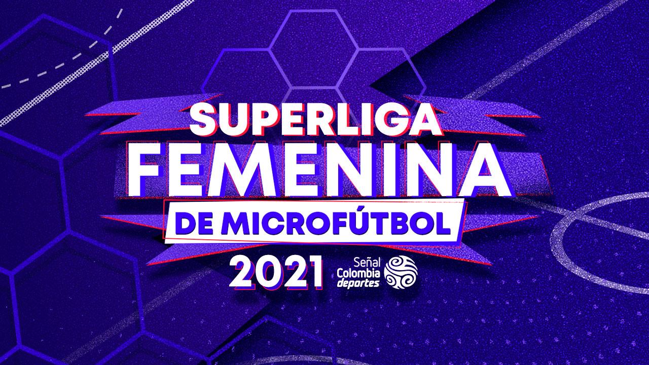 Se aplaza la Liga Femenina de Microfútbol 2021