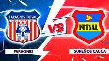 Mira en vivo el duelo Faraones de Pitalito Vs. Sureños Cauca por la Superliga de Microfútbol 2020