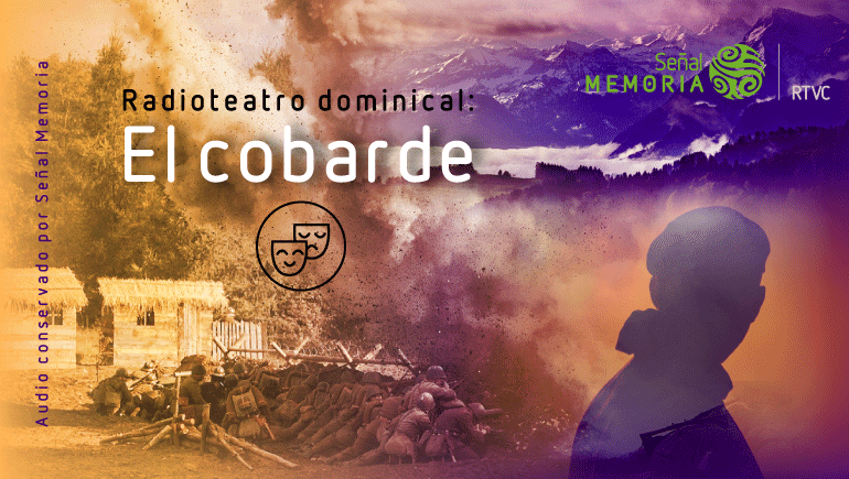 """""""El Cobarde"""""""