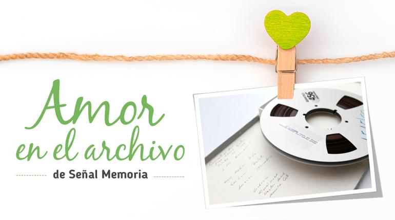 Archivos sobre en amor en Señal Memoria