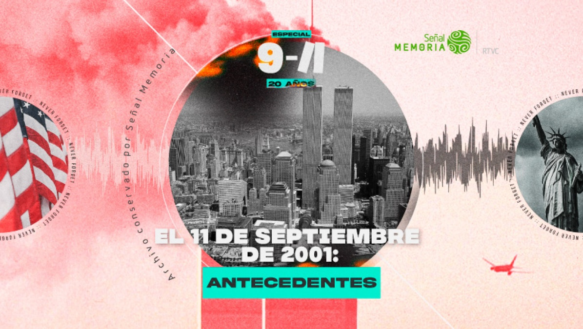 El 11 de septiembre de 2001: antecedentes