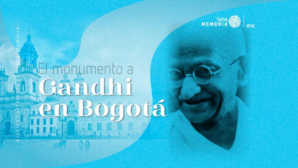 El monumento a Gandhi en Bogotá