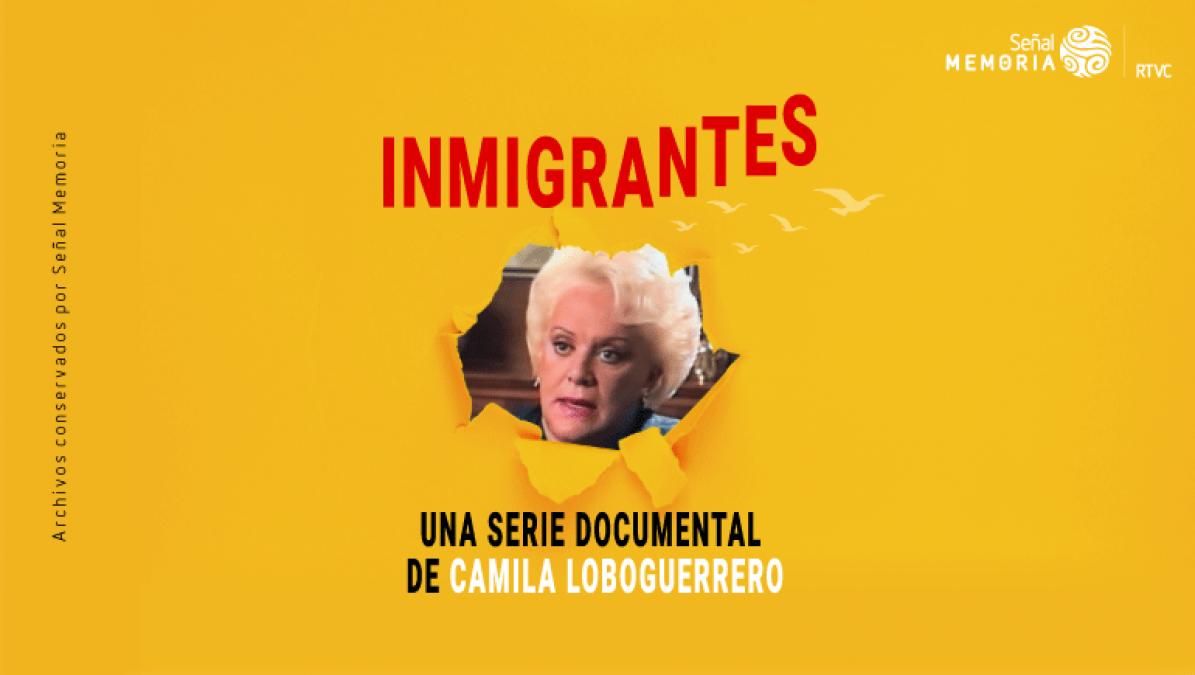 Inmigrantes, Camila Loboguerrero1