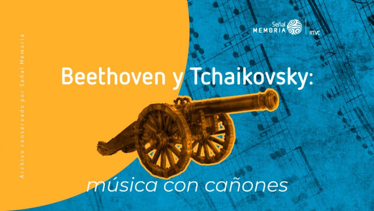 Beethoven y Tchaikovsky