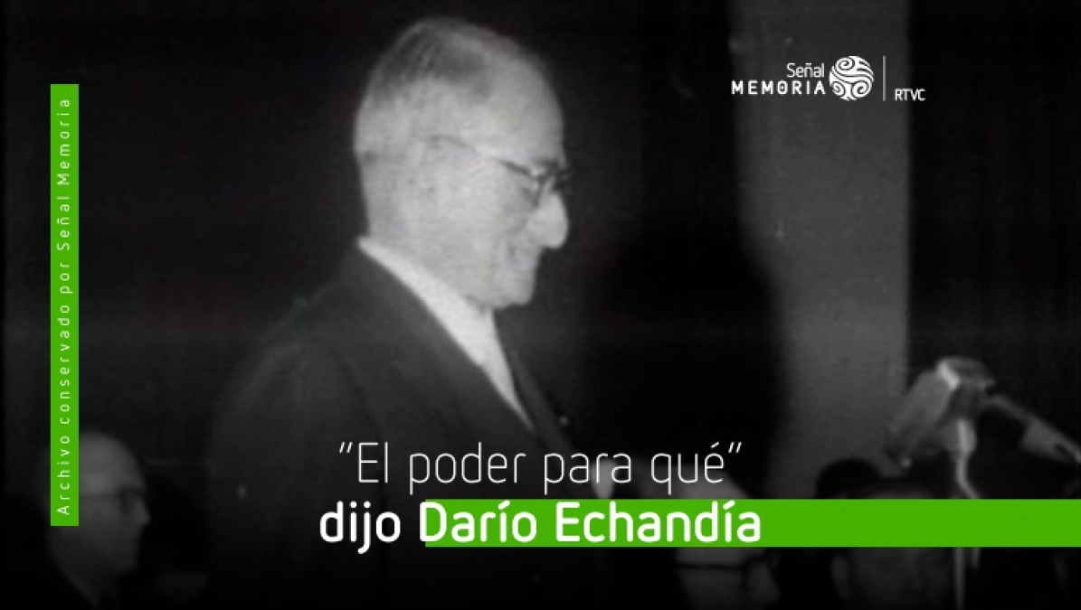 Darío Echandía y una frase celebre