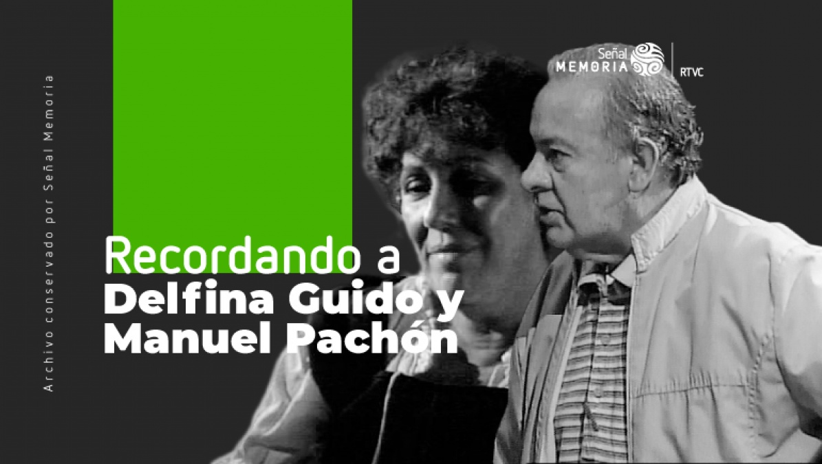 Recordando a Delfina Guido y Manuel Pachón