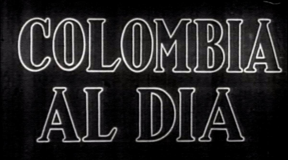Noticiero cinematográfico Colombia al día