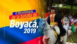 El Bicentenario de la batalla de Boyacá, 2019