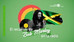 El recuerdo de Bob Marley en la radio