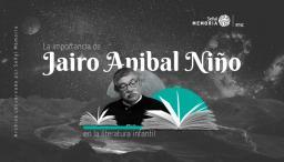 Jairo Aníbal Niño en la literatura infantil