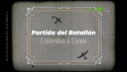 Partida del Batallón Colombia