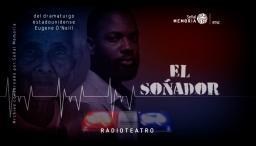 El soñador: radioteatro dominical