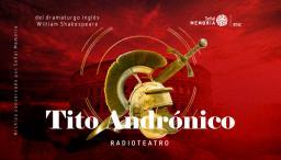 Radioteatro dominical: Tito Andrónico