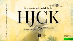 HJCK: Financiación y audiencia.
